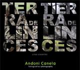 Terra de Linces - Exposição de fotografia de Andoni Canela