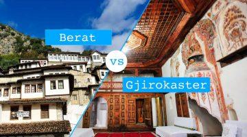 Berat vs Gjirokaster