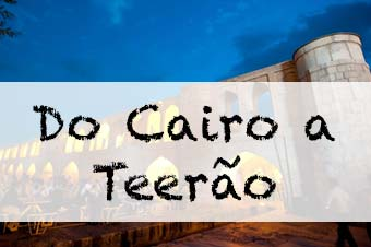 Do Cairo a Teerão